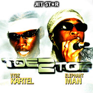 Elephant Man - Toe 2 Toe Volume 6: Vybz Kartel Vs Elephant Man
