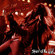 Albumcover Ted Nugent - Spirit Of The Wild