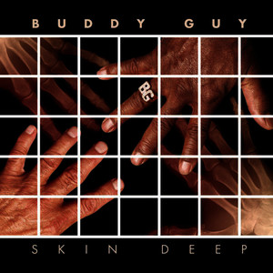 Albumcover Buddy Guy - Skin Deep Deluxe Version (Main Version)