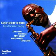 David 'Fathead' Newman - Keep The Spirits Singing