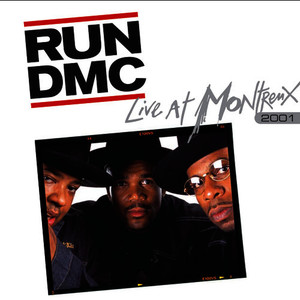 Albumcover Run D.M.C. - Live At Montreux 2001