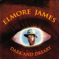 Elmore James - Dark And Dreary