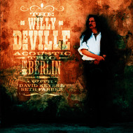 Albumcover WILLY DEVILLE ACOUSTIC TRIO - The Willy DeVille Acoustic Trio In Berlin
