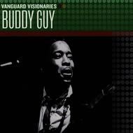 Buddy Guy - Vanguard Visionaries
