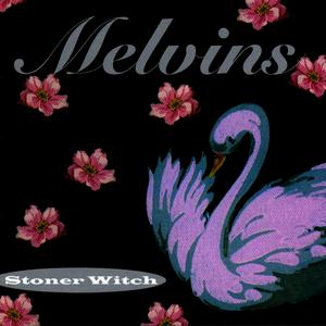 Albumcover Melvins - Stoner Witch