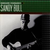 Sandy Bull - Vanguard Visionaries