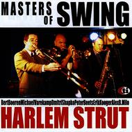 Masters of Swing - Harlem Strut