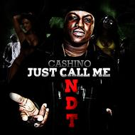 Cashino - Just Call Me NDT