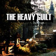 The Heavy Guilt - Lift Us Up From This