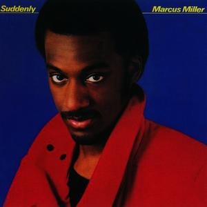 Albumcover Marcus Miller - Suddenly