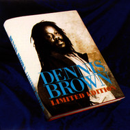 Dennis Brown - Limited Edition