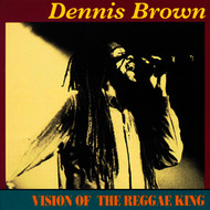 Dennis Brown - Vision Of The Reggae King