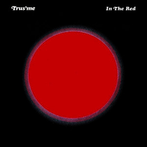 Albumcover Trusme - In The Red