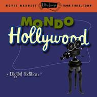 Various Artists - Ultra Lounge: Vol. 16 Mondo Hollywood (Digital Version)