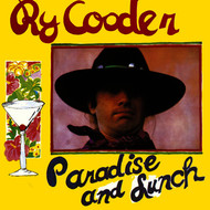 Albumcover Ry Cooder - Paradise And Lunch