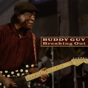 Albumcover Buddy Guy - Breaking Out