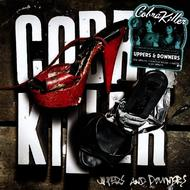 Albumcover Cobra Killer - Uppers & Downers