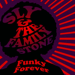 Albumcover Sly & The Family Stone - Funky Forever