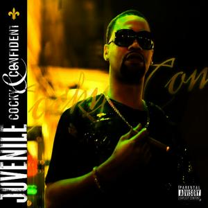 Albumcover Juvenile - Cocky And Confident (Explicit)