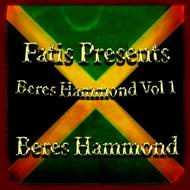 Albumcover Beres Hammond - Fatis Presents Beres Hammond Vol 1