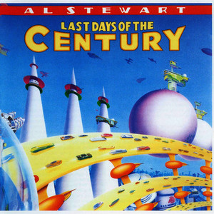 Albumcover Al Stewart - Last Days Of The Century