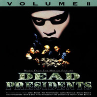 Albumcover Various Artists - Dead Presidents Volume II / Music From The Motion Picture