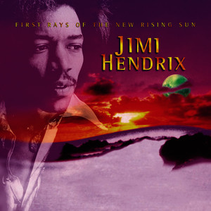 Albumcover Jimi Hendrix - First Rays Of The New Rising Sun