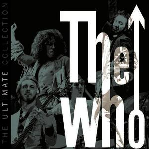 Albumcover The Who - The Ultimate Collection (Explicit)
