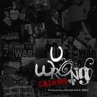 Cashino - U Wrong (Explicit)