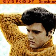 Elvis Presley - Sunshine