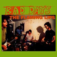 Albumcover The Flaming Lips - Bad Days