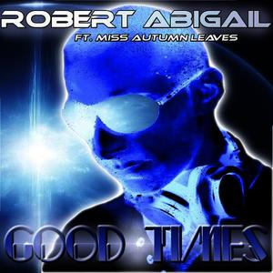 Albumcover Robert Abigail - Good Times