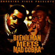 Beenie Man & Mad Cobra - Beenie Man Meets Mad Cobra