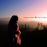 Albumcover Taken By Trees - East Of Eden