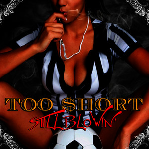 Albumcover Too $hort - Still Blowin'