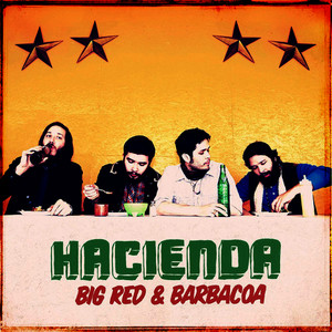 Albumcover Hacienda US - Big Red And Barbacoa