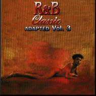 Various Artists - R&B Classic Adapted Vol 3 Original