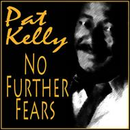 Albumcover Pat Kelly - No Further Fears