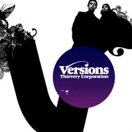 Thievery Corporation - Versions - EP