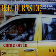 Albumcover R.L. Burnside - Come On In