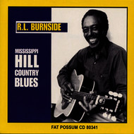 Albumcover R.L. Burnside - Mississippi Hill Country Blues