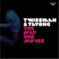 Twissman & Tayong - The Way she Moves
