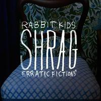 Rabbit Kids / Erratic Fiction