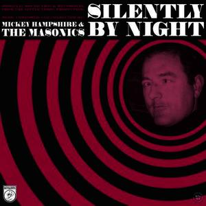 Albumcover The Masonics - Silently By Night