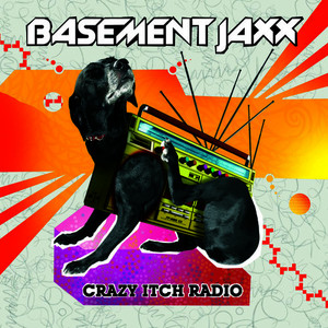 Albumcover Basement Jaxx - Crazy Itch Radio
