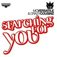 Mc Versatile & Crazy Cousinz - Searching for you