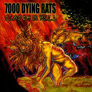 Albumcover 7000 Dying Rats - Season In Hell