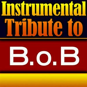 Albumcover Cover All Stars - B.o.B. Instrumental Tribute EP