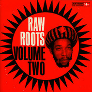 Various Artists - Raw Roots, Vol. Two