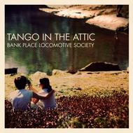 Tango In the Attic - Bank Place Locomotive Society
